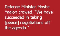 Defense Minister Moshe Yaalon