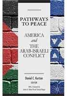 Pathways-to-Peace-America-and-the-Arab-Israeli-Conflict.jpg